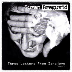 Three Letters From Sarajewo