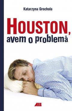 Houston, avem o problema