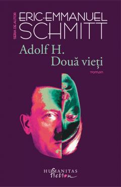 Adolf H. Doua vieti