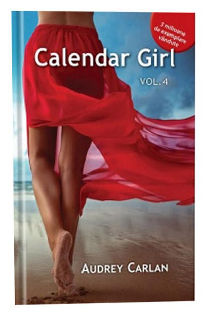 Imagini pentru calendar girl vol 4 de Audrey carlan romana
