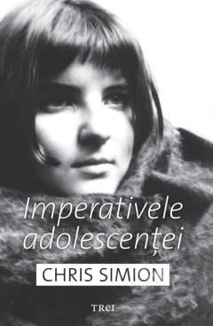 Imperativele adolescentei