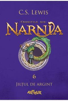 Cronicile din Narnia VI. Jiltul de argint