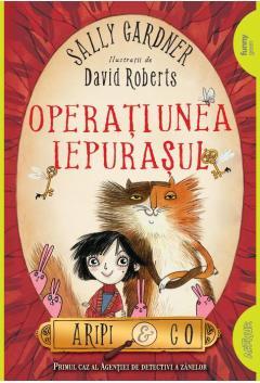 Aripi & Co Vol. 1 - Operatiunea Iepurasului