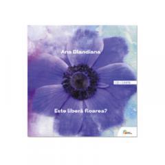 Ana Blandiana - Este libera floarea? - Carte+CD
