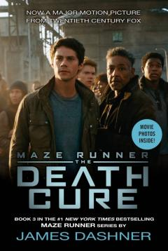 The Death Cure Movie Tie-In Edition