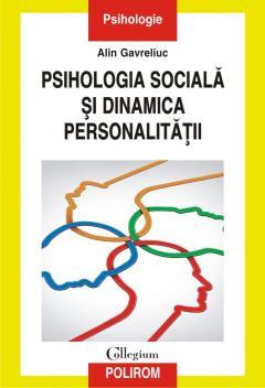 Psihologia sociala si dinamica personalitatii