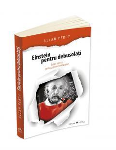 Einstein pentru debusolati