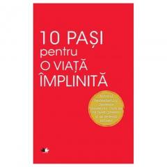 10 Pasi pentru O Viata Implinita