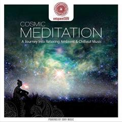 Entspanntsein - Cosmic Meditation