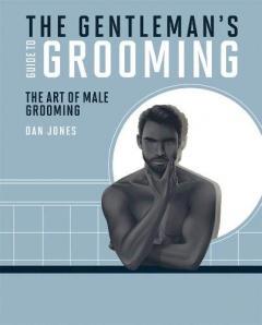 Gentleman's Guide to Grooming