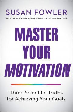 Master Your Motivation