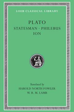 Statesman. Philebus. Ion