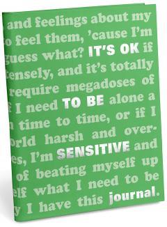 Jurnal - It's OK to Be Sensitive