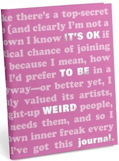 Jurnal - It's OK to Be Weird