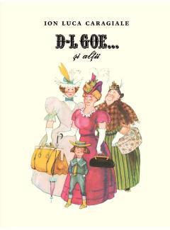 D-l Goe...și alții