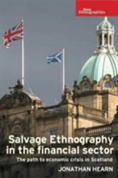 Salvage Ethnography in the Financial Sector