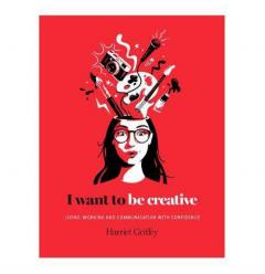 I Want to be Creative