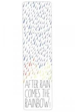 Semn de carte - After Rain Comes The Rainbow