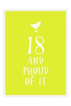 18 and Proud of It