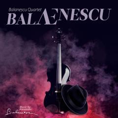 Balanescu Qurtet - BALAEnescu