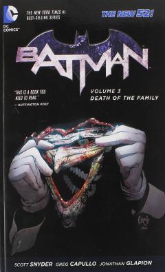 Batman Vol. 3 - Death of the Family