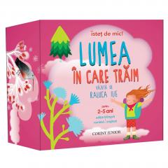 ISTET DE MIC! Lumea in care traim