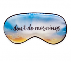 Masca pentru somn - I Don't Do Mornings