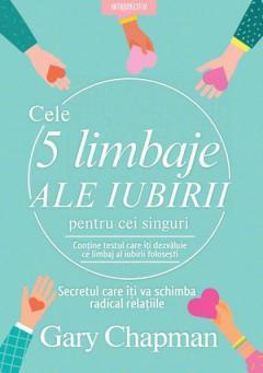 Cele cinci limbaje ale iubirii pentru cei singuri