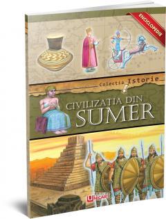 Enciclopedie - Civilizatia din Sumer