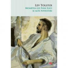 Moartea lui Ivan Ilici si alte povestiri