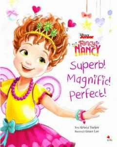 Fancy Nancy. Superb! Magnific! Perfect!