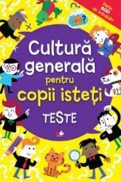 Cultura generala pentru copii isteti