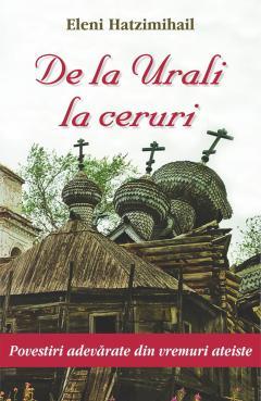 De la Urali la ceruri