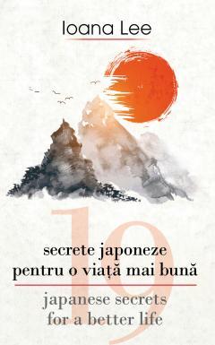 19 secrete japoneze pentru viata mai buna