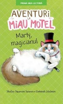 Aventuri la Miau Motel: Marty, magicianul