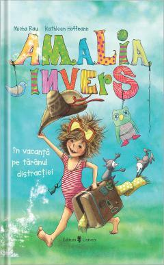 Amalia Invers in vacanta pe taramul distractiei