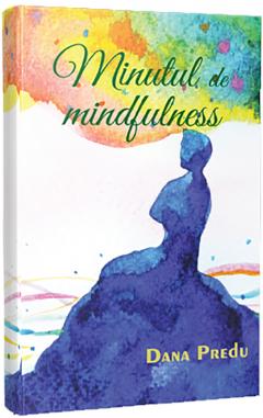 Minutul de mindfulness