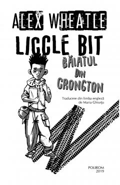 Liccle Bit, baiatul din Crongton