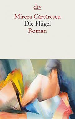 Die Flugel: Roman