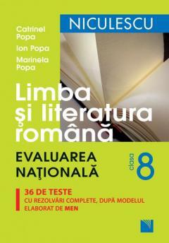 Limba si literaura romana clasa a VIII-a. Evaluarea nationala