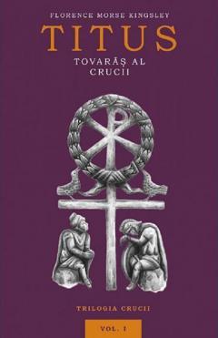 Titus, tovaras al crucii