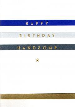 Felicitare - Happy Birthday Handsome