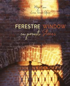 Ferestre cu povesti / Window Stories