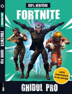 Fortnite - Ghidul Pro