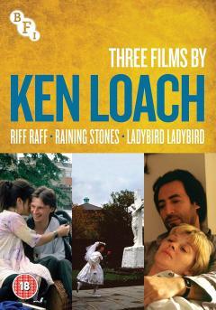 Ken Loach Collection: Riff-Raff • Raining Stones • Ladybird Ladybird