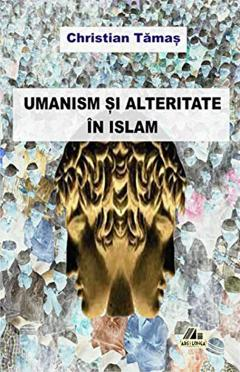 Umanism si alteritate in islam