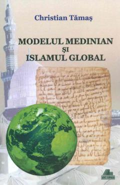 Modelul medinian si islamul global