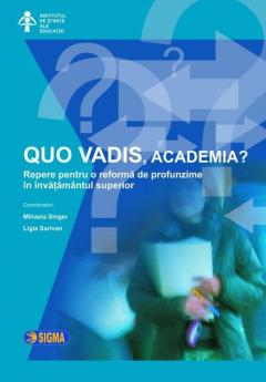 Quo Vadis, academia?