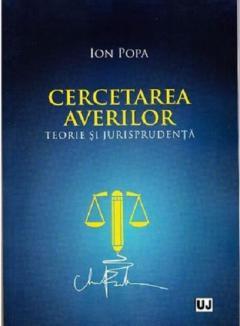 Cercetarea averilor - Teorie si jurisprudenta