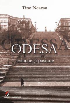 Odesa - seductie si pasiune